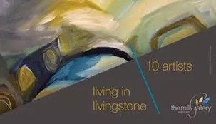 10 artists living in livingstone an exhibition