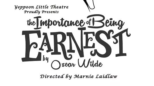 The Importance of Being Earnest Yeppoon Little Theatre
